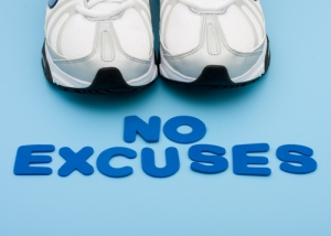 Def. NO excuses!
