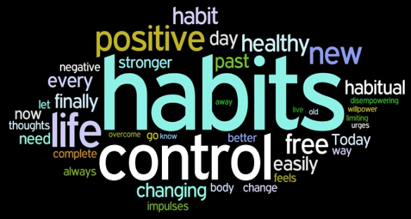 Habits can be good!
